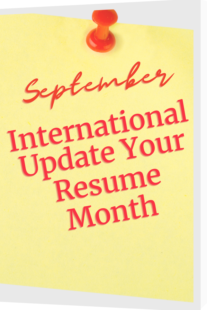 September International Update Your Resume Month