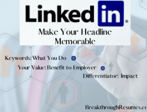 Be LinkedIn Memorable: Fix This LinkedIn Headline Mistake Right Now